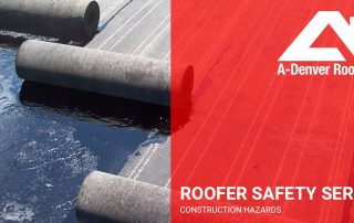 roofer safety series construction hazards