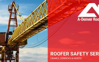 roofer safety series cranes derricks hoists