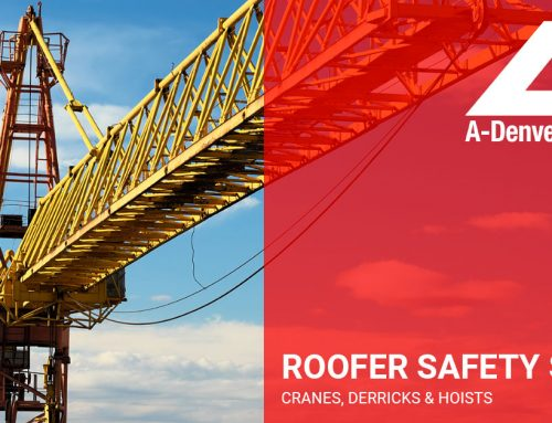 Roofer Safety Series – Cranes • Derricks • Hoists