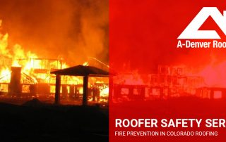 fire prevention in roofing in Colorado Springs and Denver